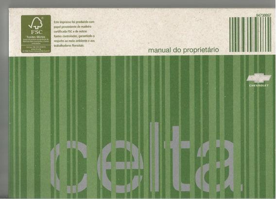 Manual Proprietário Celta 2007 Original Com Suplementos