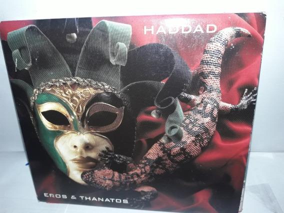 Cd Haddad Eros & Thanatos Duplo
