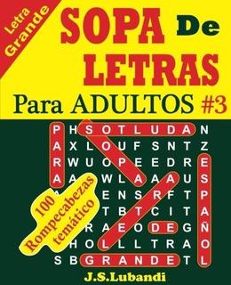 Sopa De Letras Para Adultos (volumen 3)