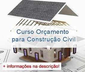 Curso Orçamento Para Construção Civil