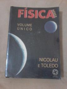 Livro Física Básica Volume Único - Nicolau E Toledo
