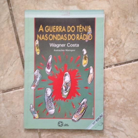 Livro A Guerra Do Tênis Nas Ondas Do Rádio - Wagner Costa