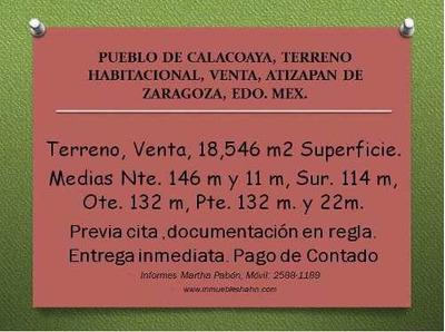 Pueblo De Calacoaya Terreno Venta Atizapan De Zaragoza Edo. Mex