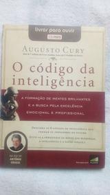 O Codigo Da Inteligência Autor Augusto Cury