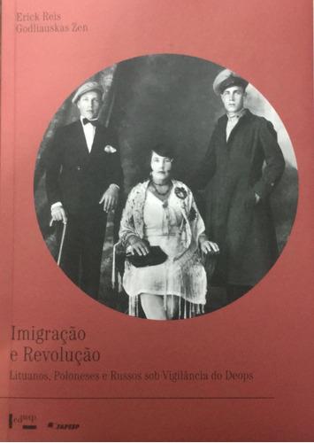 Livro Imigração E Revolução.