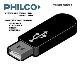 Firmware Philco Pld4317id/pld4317idx || Solución De Errores
