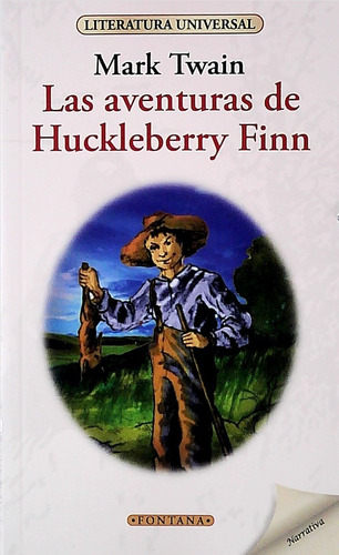 Mark Twain - Las Aventuras De Huckleberry Finn