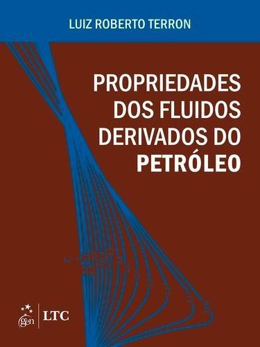 Propriedades Dos Fluidos Derivados Do Petróleo