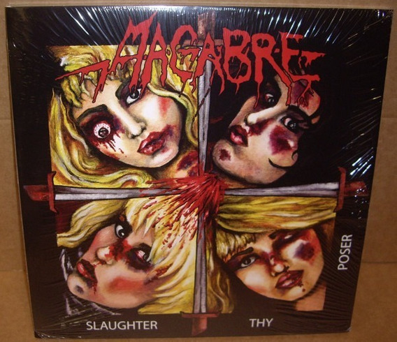 Macabre ¿ Slaughter Thy Poser - Pic Disc Lp ( Importado )