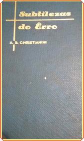 Subtilezas Do Erro | Livro Raro 1965 | Frete Grátis + Brinde