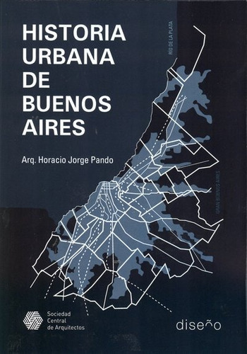 Imagen 1 de 1 de Historia Urbana De Buenos Aires