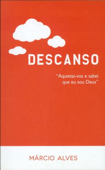 Livro Marcio Alves - Descanso Aquietai - Vos E Sabei Que