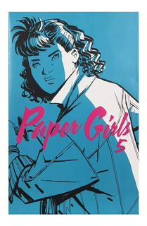 Paper Girls #5 - Ed. Planeta - Similar A Stranger Things