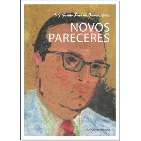Novos Pareceres - Novo - 2018 - Luiz Gastão Paes De Barros