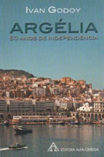 Imagem 1 de 1 de Argelia - 50 Anos De Independencia