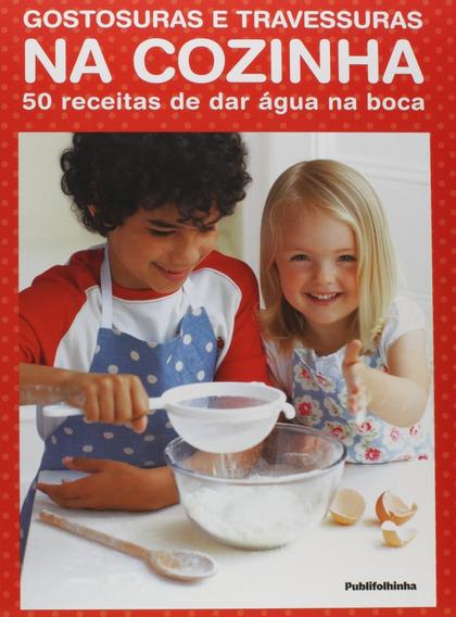 Gostosuras E Travessuras Na Cozinha Livro Adriana Talocchi