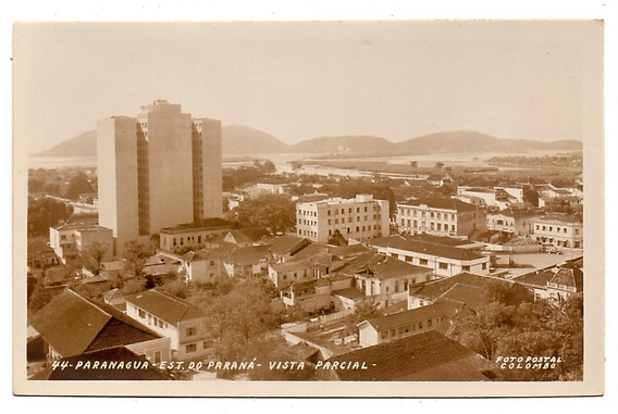 Cartao Postal Paranaguá - Parana - Vista Parcial - Anos 50