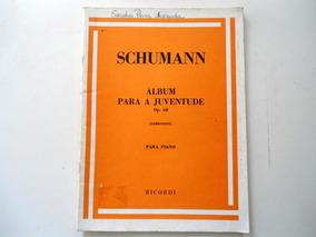 Livro Schumann - Album Para A Juventude Op. 68 - Ricordi