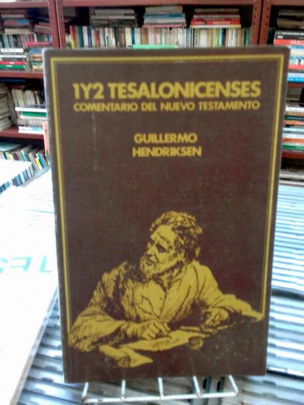 1y2 Tesalonicenses Comentario Del Nuevo Testamento Guillherm