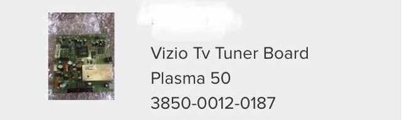 Tv Vizio Tuner Board Plasma 50 385000120187