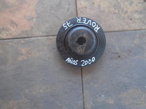 Vendo Polea De Cigüeñal De Rover 75, Año 2000