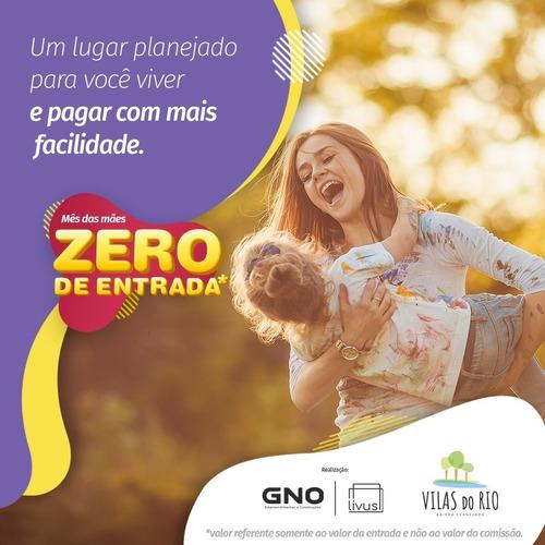 Vilas Do Rio Loteamento Aberto 140m2 Final Da Rui Rodrigues(entrada Zero) - 2947017541 - 34703176