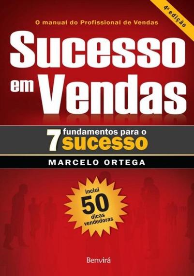 Sucesso Em Vendas - 7 Fundamentos Para O Sucesso - 4ª Ed