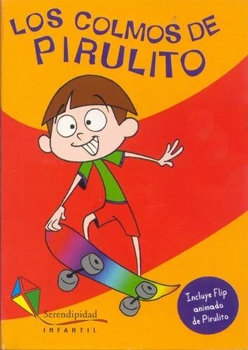 Los Colmos De Pirulito. Colección Pirulito