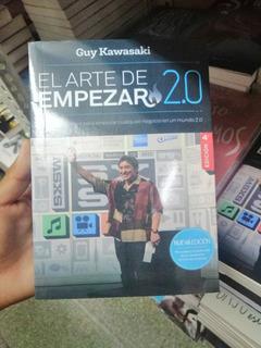 Libro El Arte De Empezar 2.0 Guy Kawasaki