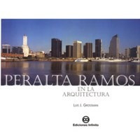 Imagen 1 de 1 de Peralta Ramos En La Arquitectura // Luis Grossman
