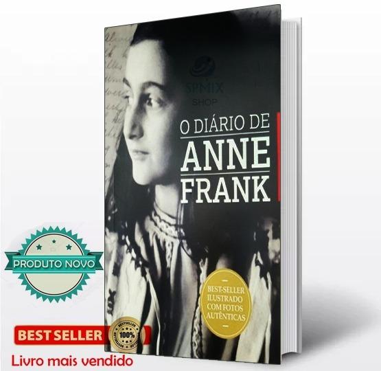 O Diario De Anne Frank Livro- Ilustrado Com Fotos Autenticas