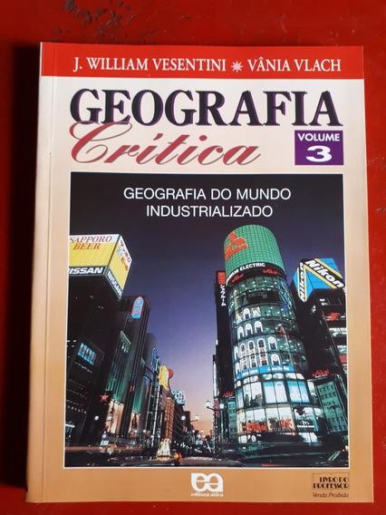 Geografia Crítica Volume 3 - Vânia Vlach - J W Vesentini