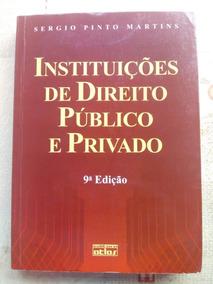 Livro Instituições De Direito Público E Privado 9ª Edição