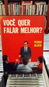 Voce Que Falar Melhor Pedro Bloch