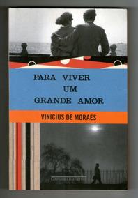 Para Viver Um Grande Amor - Vinícius De Morais - Cia Letras