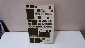 Livro Elementos De Direito Const.m. Temer Ja 114