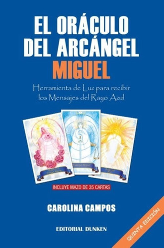 El Oraculo Del Arcangel Miguel Escuela De Luz