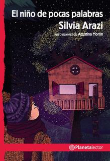 El Niño De Pocas Palabras De Silvia Arazi
