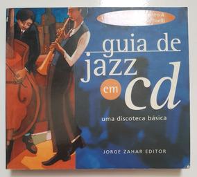 Guia De Jazz Em Cd. Uma Discoteca Básica. Jorge Zahar Editor