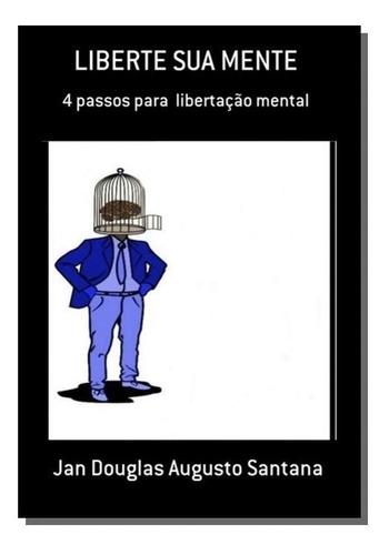 Liberte Sua Mente