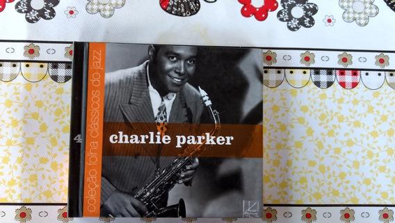 Cd Charlie Parker Coleção Folha Clássicos Do Jazz