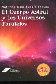 El Cuerpo Astral / Natacha Henriquez Paneyko