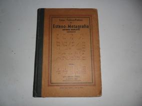Antigo Livro De Curso De Esteno-metagrafia-1945