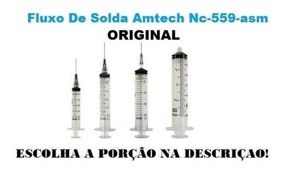 Fluxo De Solda Amtech Nc-559-asm Original Porções