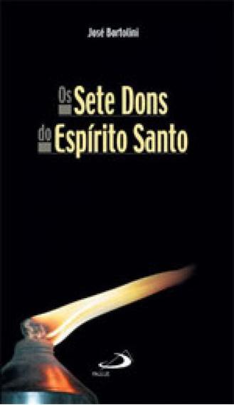 Sete Dons Do Espirito Santo, Os