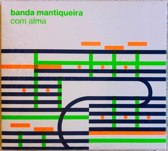 Cd Banda Mantiqueira Com Alma 2017 Lacrado Original Em Estoq
