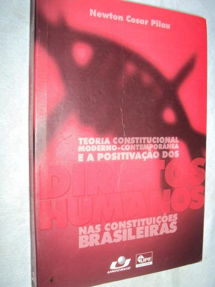 Teoria Constitucional Moderno-contemporânea E A Positivação