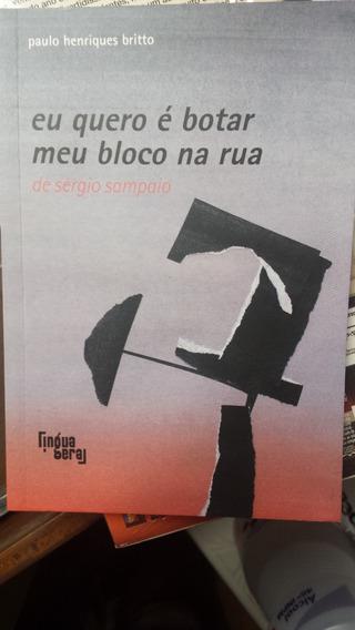 Eu Quero É Botar Meu Bloco Na Rua - Sergio Sampaio - Raro