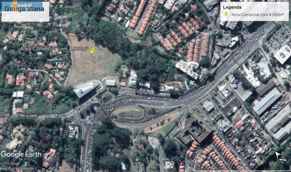 Área De 4.000m² Na Granja Viana Próximo Ao The Square, Deona Deôla E Shopping Granja Viana - Gv19665