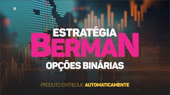 Estratégia Berman Opções Binárias